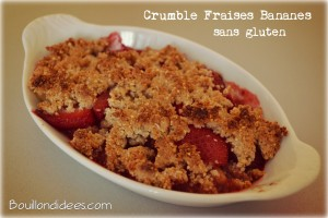 Crumble fraises bananes sans gluten Bouillondidees