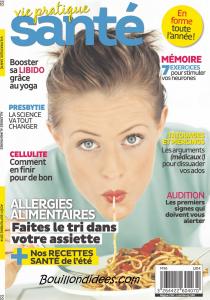 Santé Vie Pratique dossier intolérances alimentaires (gluten , lait, oeuf) UNE  Bouillondidees