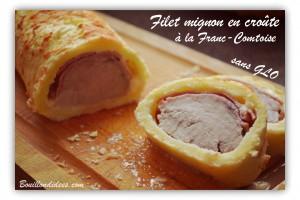 filet mignon en croûte à la franc-comtoise sans GLO (gluten, lait, oeuf) bouillondidees