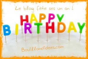 anniversaire un an du blog bouillondidees