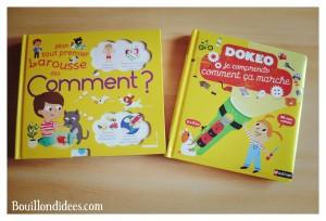 Livre Coin lecture Mon tout premier Larousse des Comment et Dokéo comprends comment ça marche - chut les enfants lisent Bouillondidees