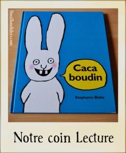 Livre Coin lecture Caca Boudin Blake chut les enfants lisent Bouillondidees