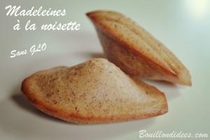 Madeleines à la noisette sans GLO (sans gluten, lait, oeuf) Bouillondidees