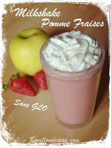 Milkshake Smoothie Pomme Fraises (sans GLO ans gluten, lait, oeuf) Bouillondidees