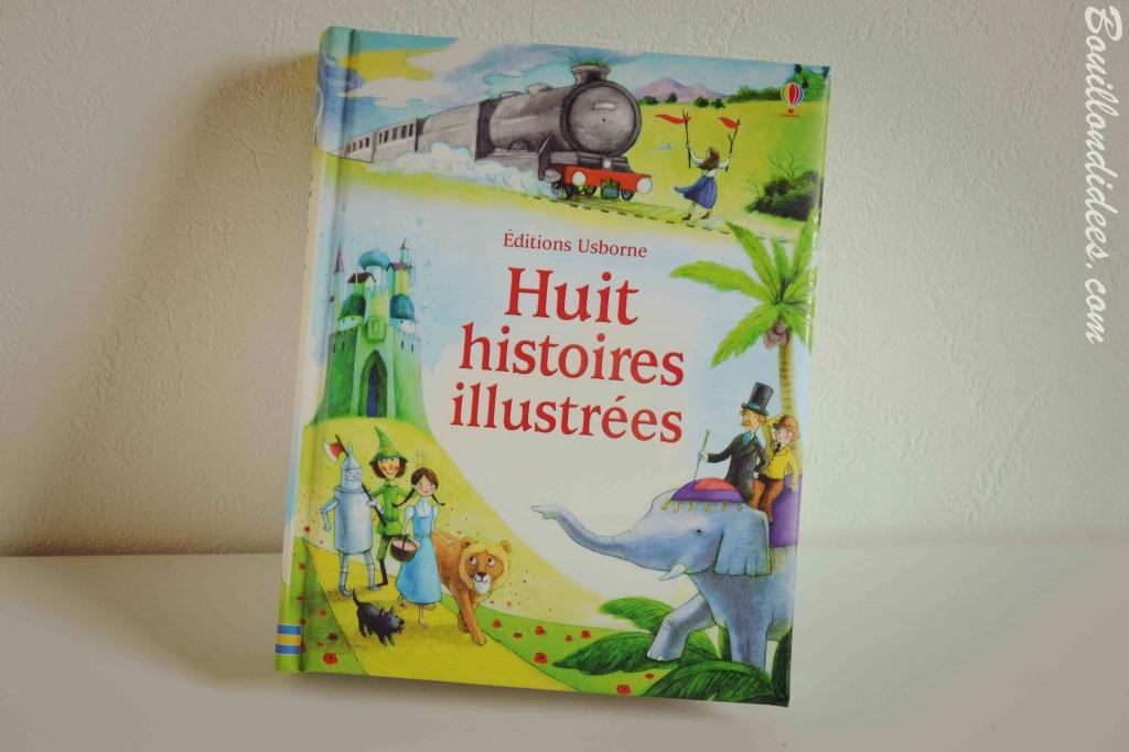 Huit histoires illustrées Usborne Idées Lecture Bouillondidees