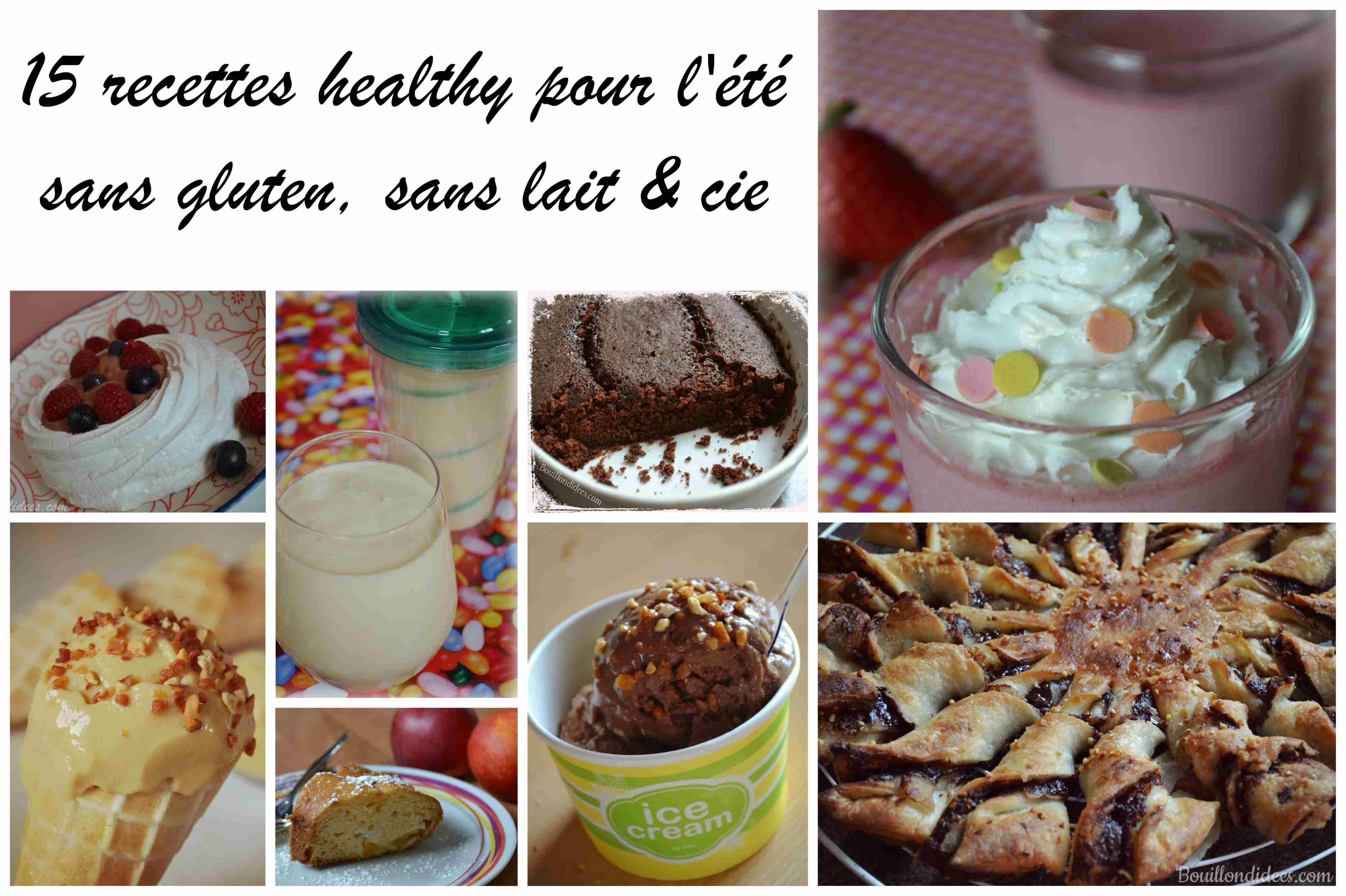 15 recettes sans gluten, sans lait (sans lactose ni PLV) et sans œuf