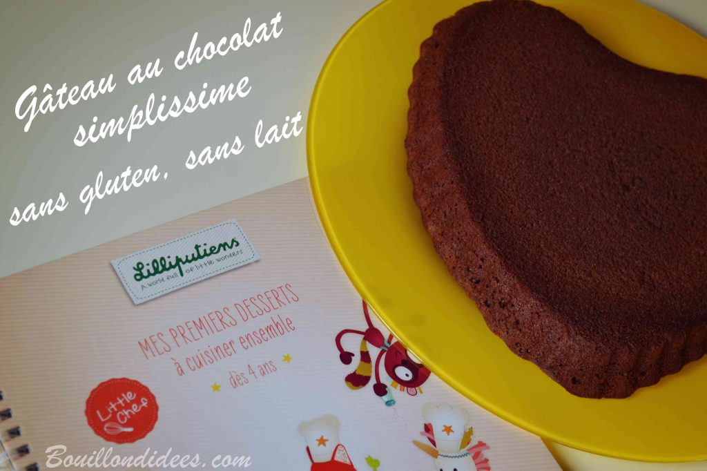 Un gâteau au chocolat sans gluten sans lait, simplissime, avec Little Chef de Lilliputiens
