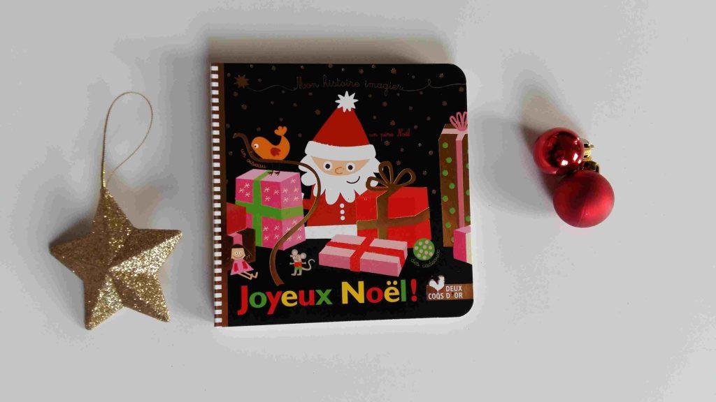 Nos idées lecture : nos meilleures histoires pour patienter jusqu'à Noël - Mon Histoire Imagier - Joyeux Noel ! (Editions Deux Coqs D'or)