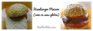 Hamburger maison sans gluten Bouillondidee