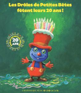 20 ans des drôles de petites bêtes Bouillondidees