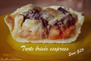 Tarte brisée express sans GLO (gluten lait - lactose oeuf) coupe Bouillondidees