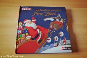 Avant Noël, lecture, livre la fabuleuse aventure du père Noël Nathan, Bouillondidees