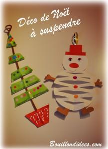 DIY Noël déco à suspendre sapin bonhomme de neige en papier Bouillondidees