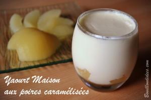 yaourt maison aux poires caramélisées Bouillondidees