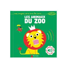 Livre sonore Les animaux du Zoo (Père Castor- Flammarion) (Top cadeau Bébé Noël)