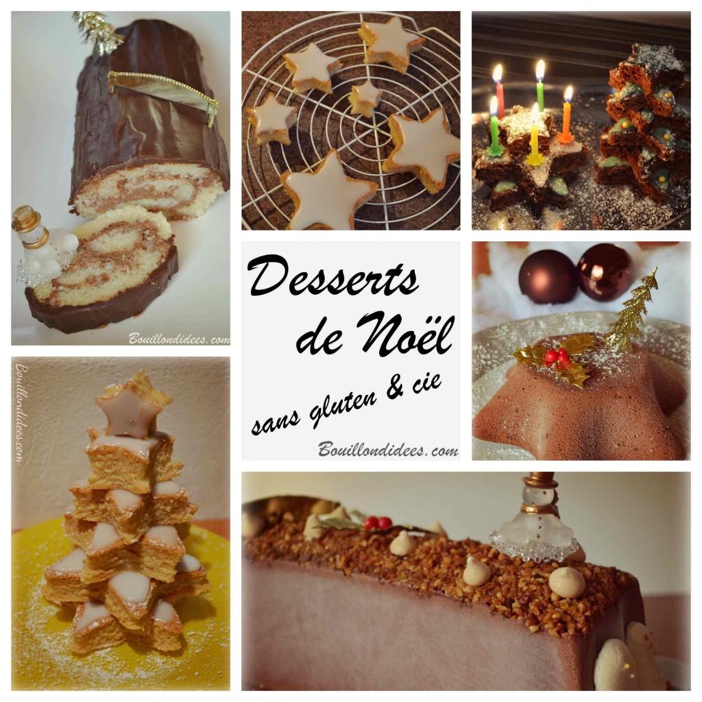 Desserts de Noël sans gluten, sans GLO, sans lait, sans Lactose, Sans PLV, sans Oeuf Bûche gâteau Bouillondidees