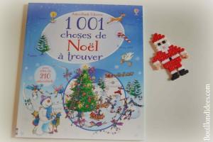 Idées lecture Cahiers d'activités pour attendre Noël 1 001 choses de Noël à trouver (Editions Usborne) Bouillondidees