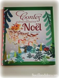 Idées lecture pour attendre Noël livres Contes extraordinaires Larousse Bouillondidees
