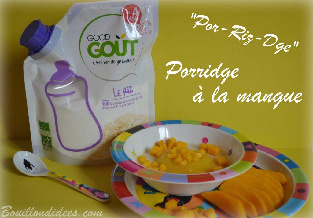 Porridge por-riz-dge bébé à la mangue et céréales de riz Good Gout (Modilac riz, bébé APLV IPLV) Bouillondidees