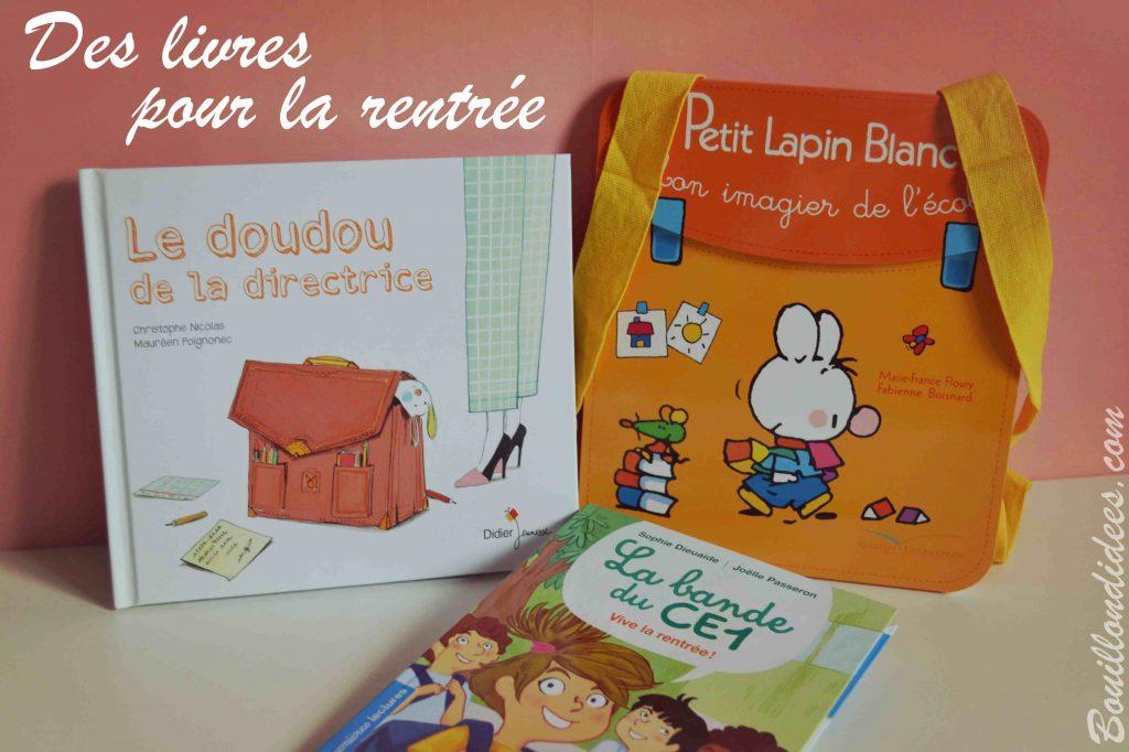 idees-de-lecture-pour-la-rentree-scolaire-ecole-livres-jeunesse-bouillondidees