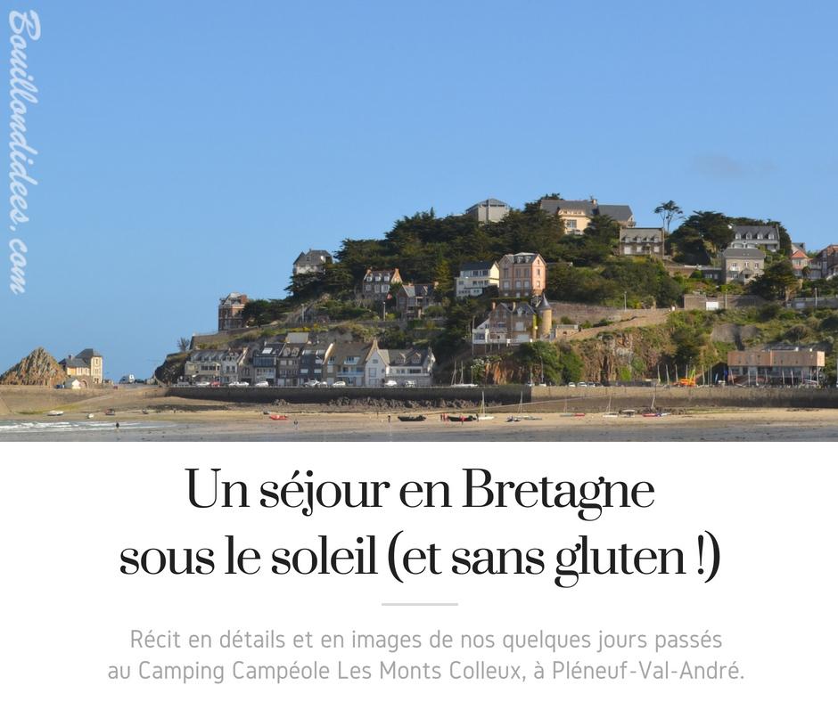 Un séjour en Bretagne sous le soleil (et sans gluten !) - Campéole - blog Bouillondidees